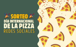 Día internacional de la pizza